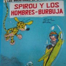 Cómics: SPIROU Y FANTASIO--SPIROU Y LOS HOMBRES BURBUJA--FRANQUIN. Lote 155012750