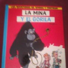 Cómics: LA MINA Y EL GORILA. Lote 155175585