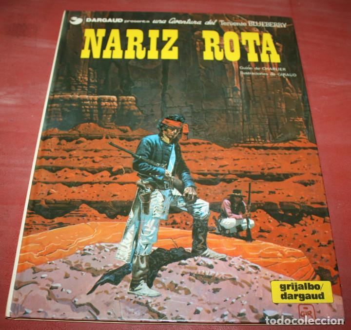 NARIZ ROTA - TENIENTE BLUEBERRY - CHARLIER/GIRAUD - GRIJALBO/DARGAUD - 1981 (Tebeos y Comics - Grijalbo - Blueberry)