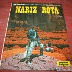 Cómics: NARIZ ROTA - TENIENTE BLUEBERRY - CHARLIER/GIRAUD - GRIJALBO/DARGAUD - 1981. Lote 155323306