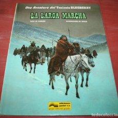 Cómics: LA LARGA MARCHA - TENIENTE BLUEBERRY - CHARLIER/GIRAUD - GRIJALBO/DARGAUD - 1981. Lote 155323326