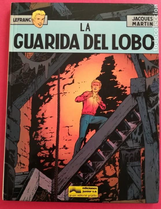 LEFRANC Nº 4 LA GUARIDA DEL LOBO DE JACQUES MARTIN - GRIJALBO EDICIONES JUNIOR 1986 (Tebeos y Comics - Grijalbo - Lefranc)