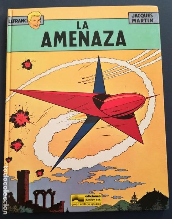 LEFRANC Nº 1 LA AMENAZA DE JACQUES MARTIN - GRIJALBO EDICIONES JUNIOR 1986 (Tebeos y Comics - Grijalbo - Lefranc)