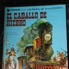 Cómics: EL CABALLO DE HIERRO UNA AVENTURA DEL TENIENTE BLUEBERRY. Lote 155642650