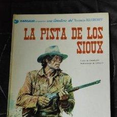 Cómics: LA PISTA DE LOS SIUX UNA AVENTURA DEL TENIENTE BLUEBERRY. Lote 155645870