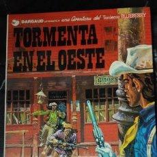 Cómics: TORMENTA EN EL OESTE UNA AVENTURA DEL TENIENTE BLUEBERRY. Lote 155659638