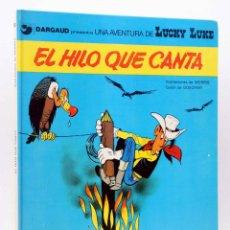 Cómics: UNA AVENTURA DE LUCKY LUKE 10. EL HILO QUE CANTA (MORRIS / GOSCINNY) JUNIOR / GRIJALBO, 1979. Lote 155958624