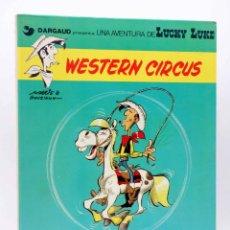 Cómics: UNA AVENTURA DE LUCKY LUKE 15. WESTERN CIRCUS (MORRIS / GOSCINNY) JUNIOR / GRIJALBO, 1982. Lote 155958632