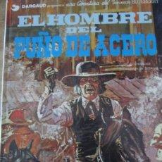 Cómics: BLUBERRY--EL HOMBRE DEL PUÑO DE ACERO. Lote 156638174