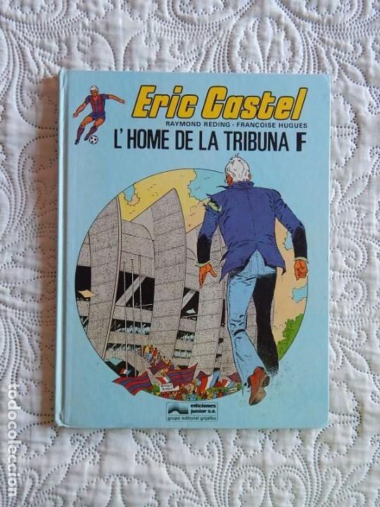 ERIC CASTEL - L´HOME DE LA TRIBUNA F - N. 5 -CATALA (Tebeos y Comics - Grijalbo - Eric Castel)