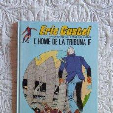 Cómics: ERIC CASTEL - L´HOME DE LA TRIBUNA F - N. 5 -CATALA. Lote 156725914