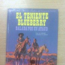 Cómics: BLUEBERRY #9 BALADA POR UN ATAUD. Lote 156842486