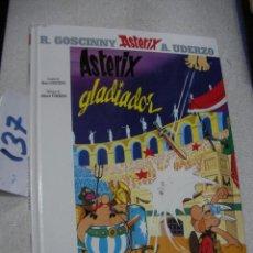 Cómics: COMIC ASTERIX Y OBELIX - ASTERIX GLADIADOR. Lote 156993274