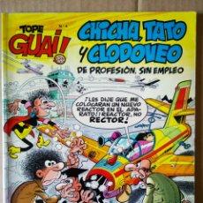 Cómics: TOPE GUAI! N°4: CHICHA, TATO Y CLODOVEO. 'EL NEGOCIETE'. POR IBÁÑEZ (JUNIOR GRIJALBO, 1986).. Lote 157353029