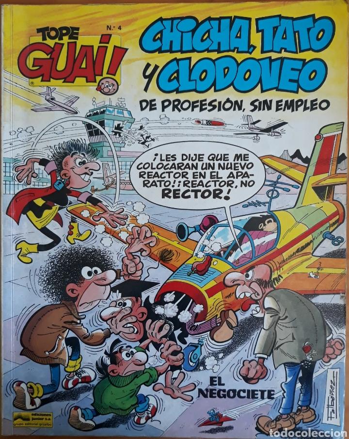 COMIC N°4 TOPE GUAI CHICHA TATO Y CLODOVEO 1986 (Tebeos y Comics - Grijalbo - Otros)