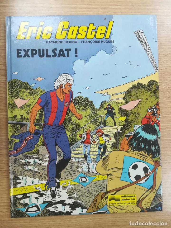 ERIC CASTEL #3 EXPULSAT (CATALAN) (Tebeos y Comics - Grijalbo - Eric Castel)