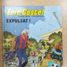 Cómics: ERIC CASTEL #3 EXPULSAT (CATALAN). Lote 157371262