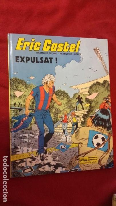 ERIC CASTEL 3 - EXPULSAT - RDING & HUGUES - CARTONE - EN CATALAN (Tebeos y Comics - Grijalbo - Eric Castel)