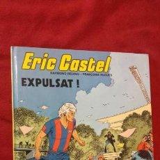 Comics : ERIC CASTEL 3 - EXPULSAT - RDING & HUGUES - CARTONE - EN CATALAN. Lote 157922150