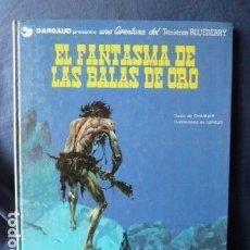 Cómics: TENIENTE BLUEBERRY EL FASTASMA DE LAS BALAS DE ORO. Lote 158154842