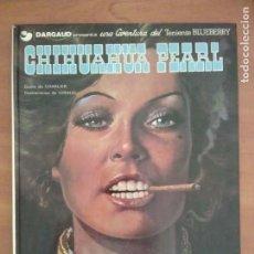 Comics - BLUEBERRY : CHIHUAHUA PEARL - Nº 7 / 1979 - 131305983