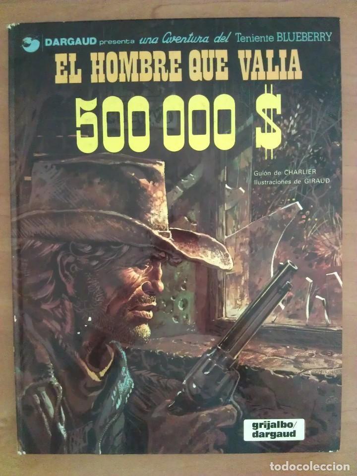 Cómics: BLUEBERRY : EL HOMBRE QUE VALÍA 500000 $ - Nº 8 / 1980 - Foto 2 - 131306731