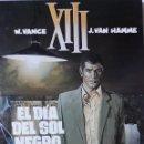 Cómics: XIII (NºS 1 A 7), VANCE / VAN HAMME. Lote 158236210