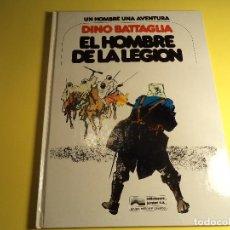 Cómics: EL HOMBRE DE LA LEGION. DINO BATTAGLIA. JUNIOR. (A-B). Lote 158417594