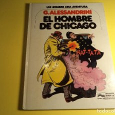 Cómics: EL HOMBRE DE CHICAGO. G. ALESSANDRINI. JUNIOR. (A-B). Lote 158417750