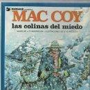 Cómics: MAC COY 13: LAS COLINAS DEL MIEDO, 1987, GRIJALBO, IMPECABLE. COLECCIÓN A.T.. Lote 158489518