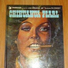 Cómics: CHIHUAHUA PEARL (COLECCIÓN BLUEBERRY ; 7) / GUIÓN DE CHARLIER, ILUSTRACIONES DE GIRAUD. Lote 159343390