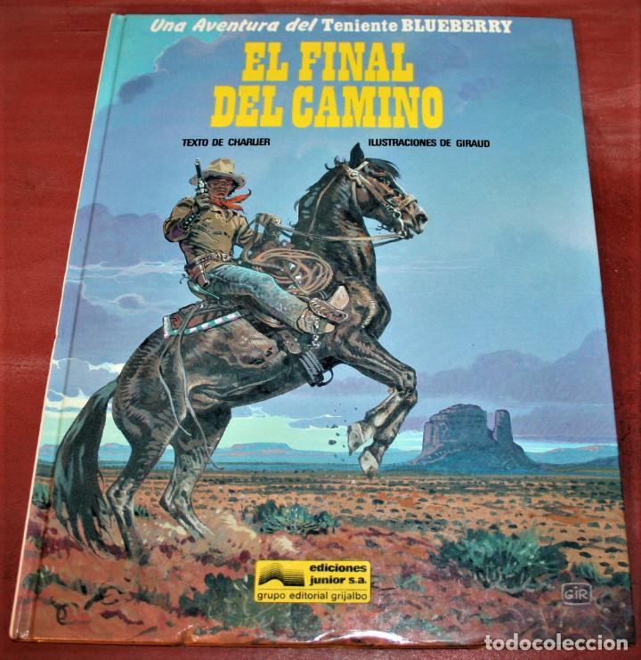 EL FINAL DEL CAMINO - EL TENIENTE BLUEBERRY - CHARLIER/GIRAUD - GRIJALBO - 1991 (Tebeos y Comics - Grijalbo - Blueberry)