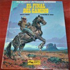 Cómics: EL FINAL DEL CAMINO - EL TENIENTE BLUEBERRY - CHARLIER/GIRAUD - GRIJALBO - 1991. Lote 159436438
