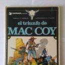 Cómics: EL TRIUNFO DE MAC COY, COLECCIÓN MAC COY Nº 4. GOURMELEN - PALACIOS (GRIJALBO - DARGAUD). Lote 160318974