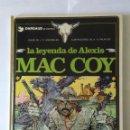 Cómics: LA LEYENDA DE ALEXIS MAC COY, COLECCIÓN MAC COY Nº 1. GOURMELEN - PALACIOS (GRIJALBO - DARGAUD). Lote 160319282