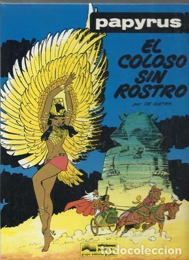 PAPYRUS 3: EL COLOSO SIN ROSTRO, 1989, EDICIONES JUNIOR, MUY BUEN ESTADO (Tebeos y Comics - Grijalbo - Papyrus)