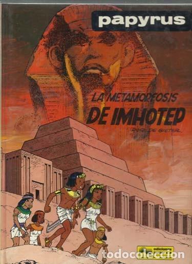 PAPYRUS 8: LA METAMORFOSIS DE IMHOTEP, 1990, EDICIONES JUNIOR, MUY BUEN ESTADO (Tebeos y Comics - Grijalbo - Papyrus)
