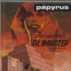 Cómics: PAPYRUS 8: LA METAMORFOSIS DE IMHOTEP, 1990, EDICIONES JUNIOR, MUY BUEN ESTADO. Lote 160350038