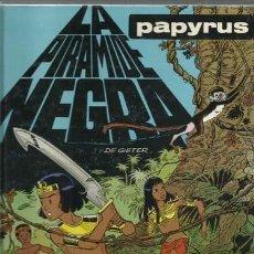 Cómics: PAPYRUS 10: LA PIRAMIDE NEGRA, 1991, EDICIONES JUNIOR, MUY BUEN ESTADO. Lote 160350254