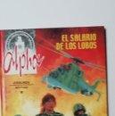 Cómics: ALPHA 3 EL SALARIO DE LOS LOBOS-GRIJALBO. Lote 160435714
