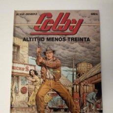 Cómics: COLBY Nº 1. ALTITUD MENOS TREINTA. BLANC-DUMONT Y GREG. GRIJALBO/DARGAUD. 1992.. Lote 160559982