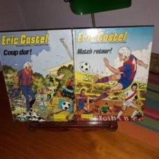 Cómics: ERIC CASTEL MATCH RETOUR! ET ERIC CASTEL COUP DUR ! IN FRANÇAIS 1983 IMPECABLES***. Lote 160700002
