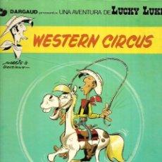 Fumetti: LUCKY LUKE, WESTERN CIRCUS, Nº 15. AÑO 1970 DE MORRIS - GOSCINNY EDITORIAL GRIJALBO DARGAUD.. Lote 160761962