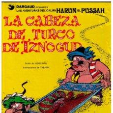Cómics: IZNOGUD Nº 6 - LA CABEZA DE TURCO DE IZNOGUD - GRIJALBO/DARGAUD 1979 -1. Lote 161453758