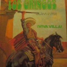 Cómics: LOS GRINGOS--VIVA VILLA. Lote 161911522