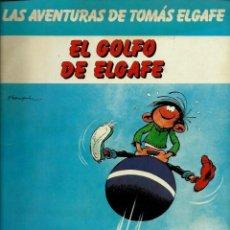 Cómics: GASTON LAGAFFE - TOMAS EL GAFE Nº 2 - EL GOLFO DE ELGAFE - ED. JUNIOR 198, FORMATO RUSTICA, UNICO. Lote 162299470
