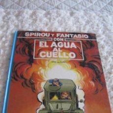 Cómics: SPIROU Y FANTASIO CON EL AGUA AL CUELLO - N. 26. Lote 162371938