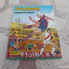 Cómics: ERIC CASTEL Nº 2 PARTIDO DE VUELTA ,EN NCASTELLANO,REDING-HUGUES, EDICIONES JUNIOR,1980. Lote 162688990