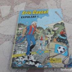 Cómics: ERIC CASTEL Nº 3 EXPULSAT ,EN CATALAN,REDING-HUGUES, EDICIONES JUNIOR,1981. Lote 162689550
