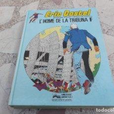 Cómics: ERIC CASTEL Nº 5, L´HOME DE LA TRIBUNA F ,EN CATALAN,REDING-HUGUES, EDICIONES JUNIOR,1983. Lote 162690010